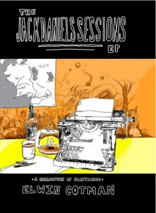 The Jack Daniels Sessions EP by Elwin Cotman