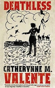 Deathles by Catherynne M. Valente