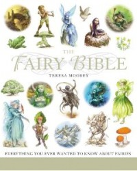 The Fairy Bible: A Definitive Guide to the World of Fairies - review