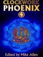 Clockwork Phoenix 4 - review