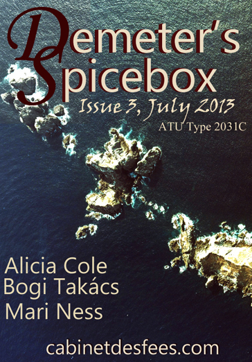 Demeter's Spicebox, Volume One, Issue Three, July 2013